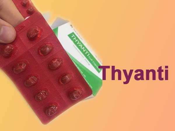 Thyanti hiện đang được bán tại các nhà thuốc trên toàn quốc